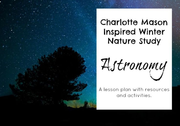 We are now doing a week of astronomy winter nature study. After going through the resources and activities listed, I've parred it down to what will interest