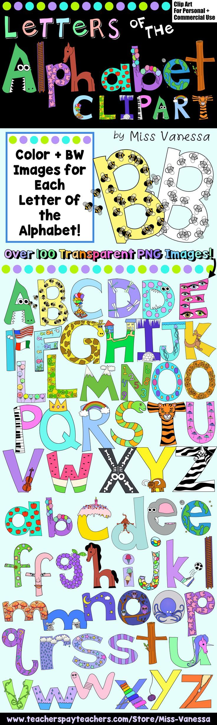 This set of Alphabet Clip Art includes 100 + color and black line images for every uppercase and lowercase letter!   Each images was hand-drawn by myself and consists of a letter decorated with pictures of words that start with that letter. Some of the letters have been transformed, and some of them have pictures on the inside.   Download the preview to see the images included and for a FREE coloring page made using this clip art!