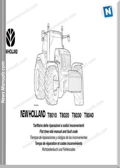 New Holland Tractor T8010 T8020 T8030 T8040 Fault Codes
