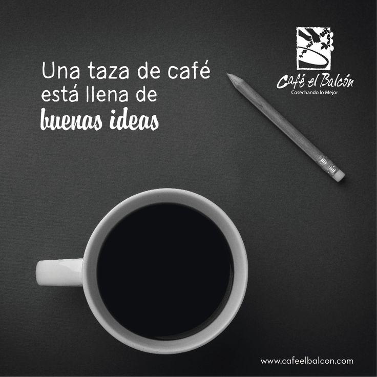 Disfruta una buena taza de café con Café El Balcón. Cómpralo en www.cafeelbalcon.com #CafeElBalcon #cafecolombiano #buenasideas