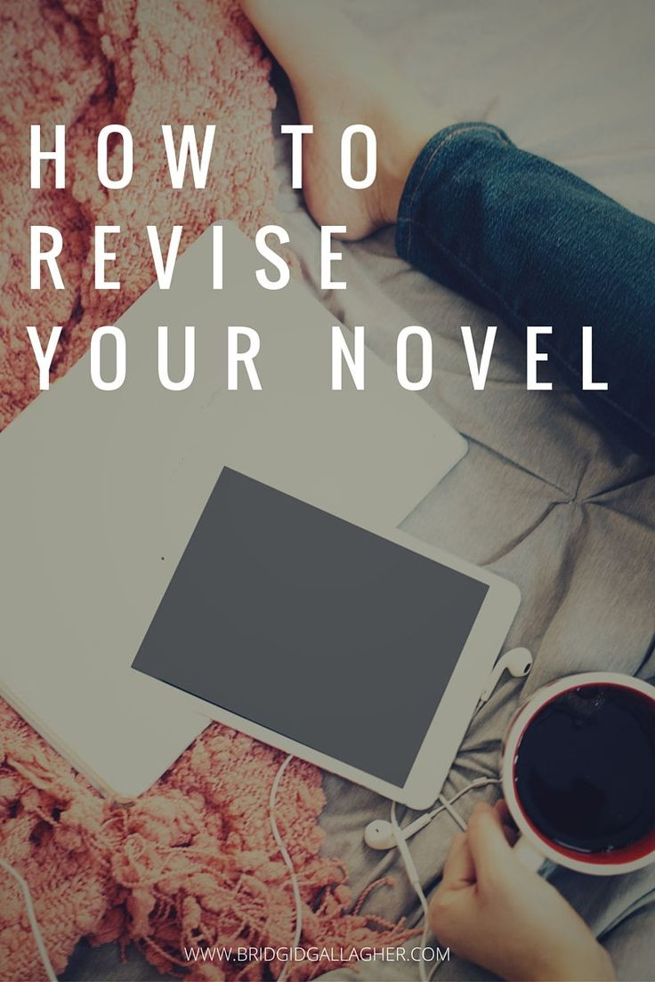 How to Revise Your Novel: Learn the difference between editing and revising, and get a step-by-step plan to help you survive revisions. Click through for the post >>>>>