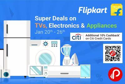 Flipkart #Super #Deals is offering Super Deals on TVs, Electronic & Appliances and Additional 10% Cashback on Citi Credit Card.   http://www.paisebachaoindia.com/super-deals-on-tvs-electronic-appliances-10-citibank-cashback-flipkart/