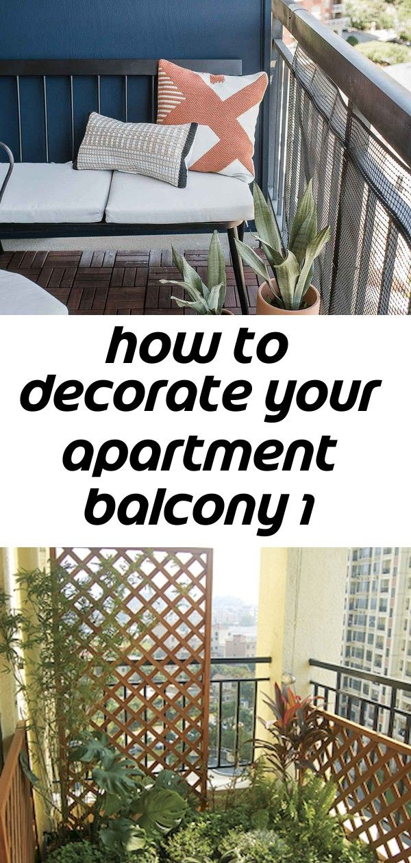 How To Decorate Your Apartment Balcony 1 Balcony Design Apartment Balconies Apartment