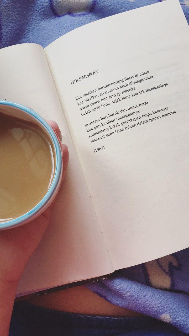 Selamat pagi. Mencicipi karya Sapardi Djoko Damono ditemani secangkir kopi hangat sebelum memulai aktivitas. #puisi #poet #sajak #sajakindah #hujanbulanjuni #burung #kopi