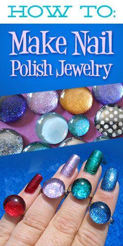 How To: Make Nail Polish Jewelry