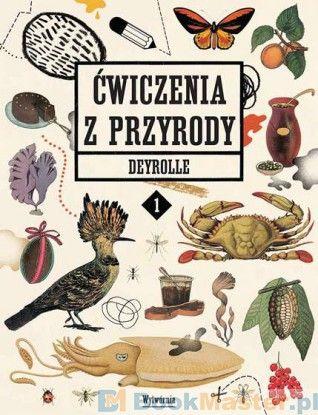http://bookmaster.com.pl/ksiazka-cwiczenia,z,przyrody,deyrolle,1-anne-flore,durand-1573165.xhtml