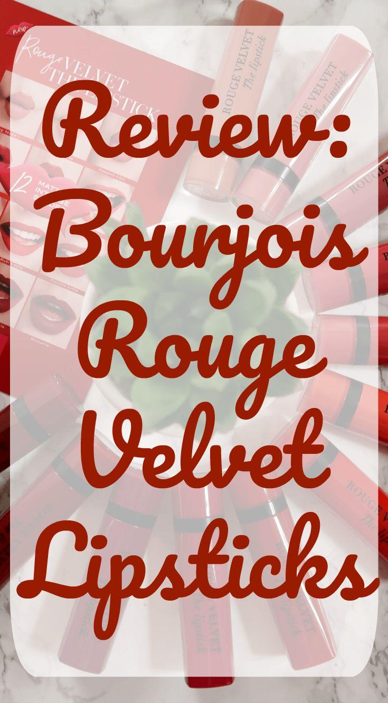 Review   Bourjois Rouge Velvet Lipsticks