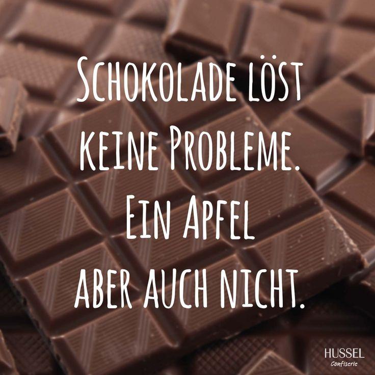 Schokolade lädt keine Probleme. Ein Apfel aber auch nicht. Lustige Sprüche, Fakten und Tipps rund um Schokolade. Hussel Confiserie.