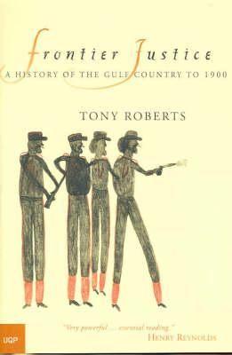 Frontier Justice - Tony Roberts