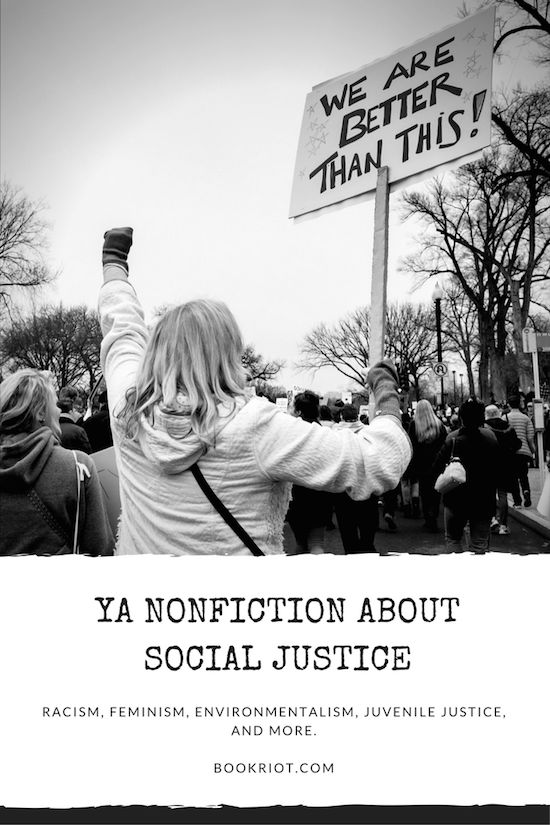 3 On A YA Theme: Social Justice in YA Nonfiction