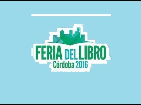 EN VIVO! PREMIO ALBERTO BURNICHON & FERIA DEL LIBRO CORDOBA 2016