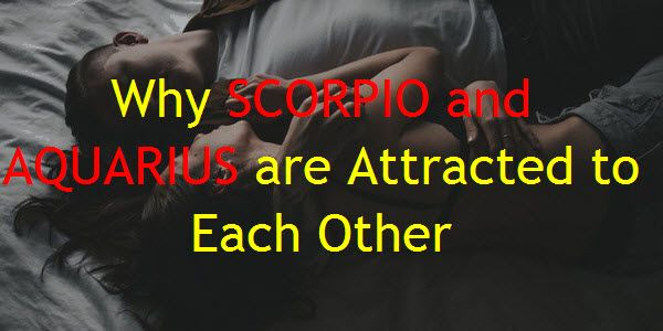 Scorpio and Aquarius – A Powerful Match If you are a Scorpio or Aquarius, or even a rookie in astrology, you've probably heard some of the rumors about this water sign meets wind sign pairing. A lot of astrologers will go on autopilot and tell you the best compatibility is when you have the same