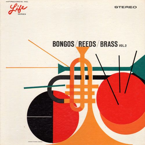 Bongoes/Reeds/Brass Vol. 2 (1961): Album Covers, Design Projects, Projects Thirty Thre, Bongo Reed Brass, Album Design, Graphics Design, Records Covers, Jazz Illustration, Covers Art