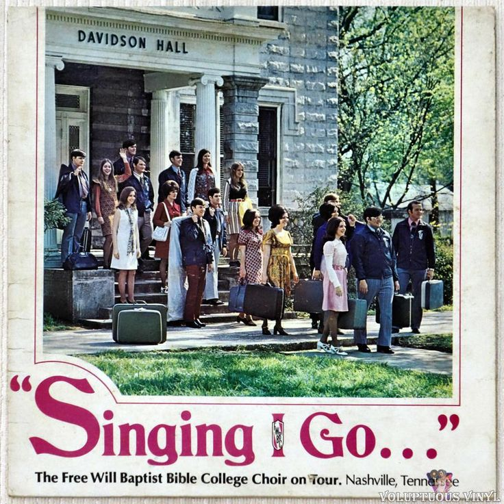 Free Will Baptist Bible College Choir  Singing I Go