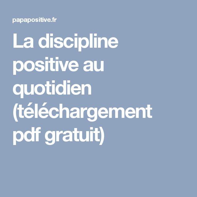 La discipline positive au quotidien (téléchargement pdf gratuit)