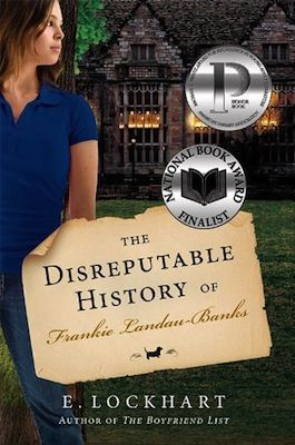 The Disreputable History of Frankie Landau-Banks by E. Lockhart (full review on http://erinreads.com) (2013)