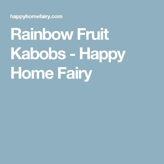 Rainbow Fruit Kabobs - Happy Home Fairy