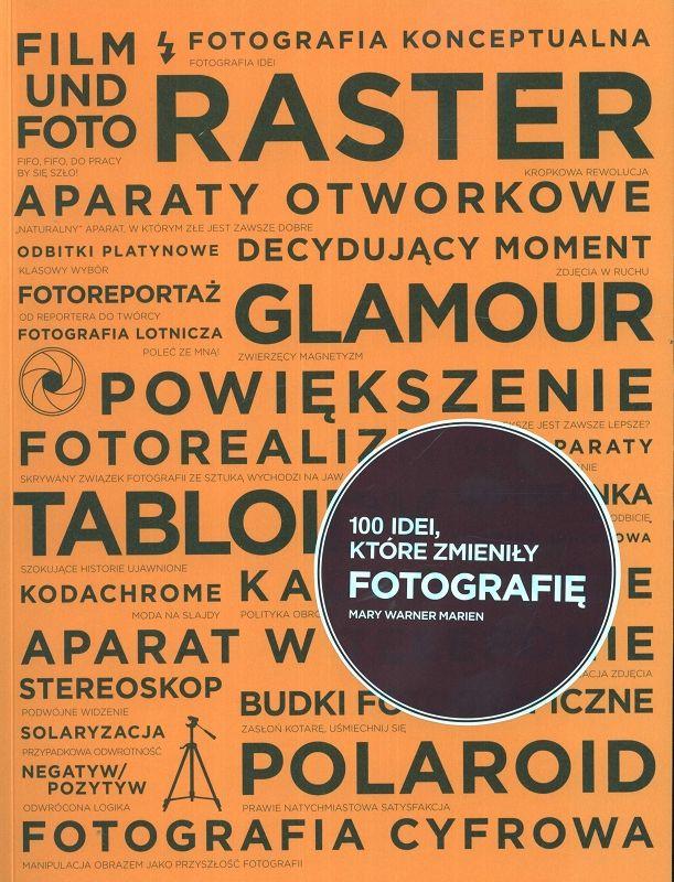100 idei, ktore zmienily fotografię