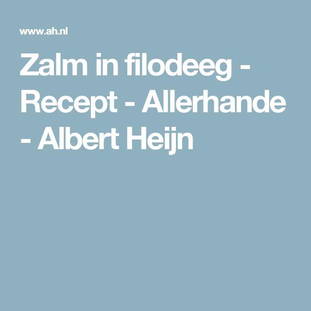 Zalm in filodeeg - Recept - Allerhande - Albert Heijn