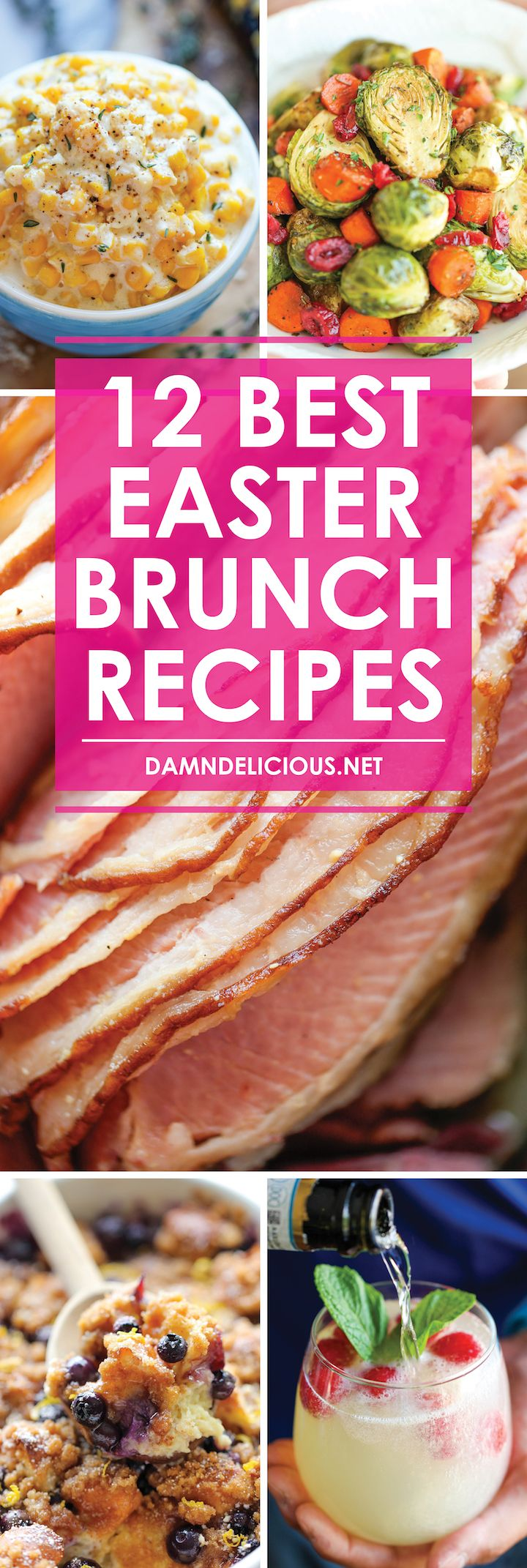 12 Best Easter Brunch Recipes - Have the best/easiest Easter brunch ever! From drinks to appetizers to sides to mains, this menu has you completely covered.  -  fruit, veggies, different meat, etc.  breakfast, lunch.  good for holidays.  easter, christmas, thanksgiving, etc.  damn delicious.   lj