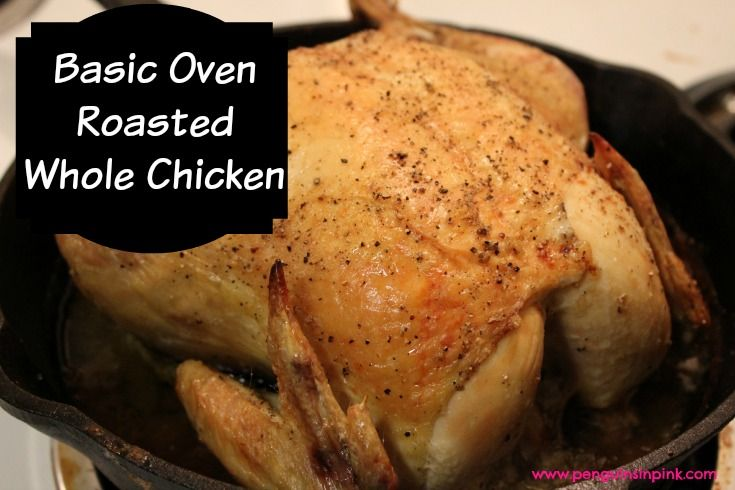 Basic Oven Roasted Whole Chicken - a simple, basic recipe for oven roasted chicken that results in extra crispy skin and tender, juicy meat.