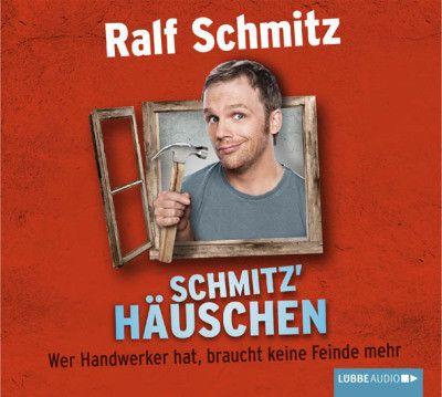 Schmitz' Häuschen | Ralf Schmitz | Gelesen von Ralf Schmitz, erzählt dieses Hörbuch vom Wahnsinn in den eigenen vier Wänden. Dabei erkundet Ralf Schmitz auf seine bekannt lustige Art die verrückte Welt der Heim- und Handwerker.