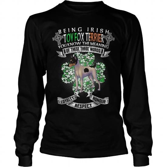 TOY FOX TERRIER SAINT PATRICKS DAY BEING IRISH TOY FOX TERRIER DOG LONG SLEEVE TEES T-SHIRTS, HOODIES ( ==►►Click To Shopping Now) #toy #fox #terrier #saint #patricks #day #being #irish #toy #fox #terrier #dog #long #sleeve #tees #Dogfashion #Dogs #Dog #SunfrogTshirts #Sunfrogshirts #shirts #tshirt #hoodie #sweatshirt #fashion #style