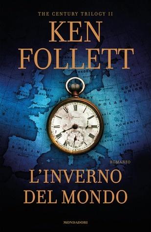 Sto leggendo: L'inverno del mondo di Ken Follett