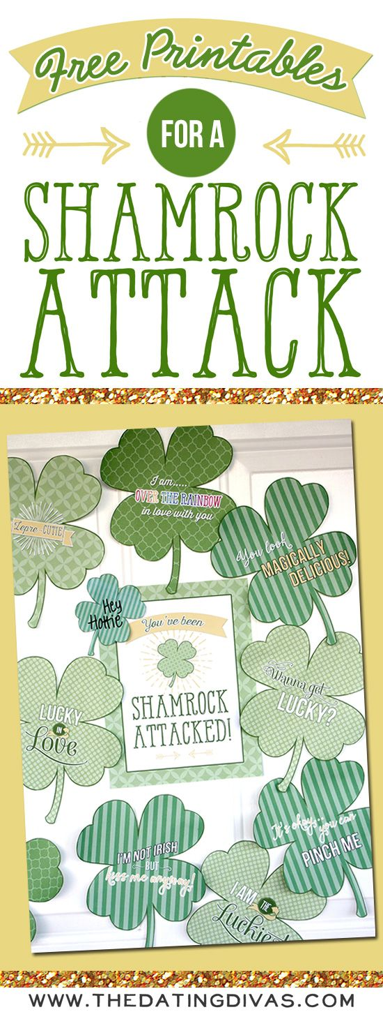 Such a fun St. Patrick's Day surprise - free printables for a Shamrock Attack. www.TheDatingDivas.com