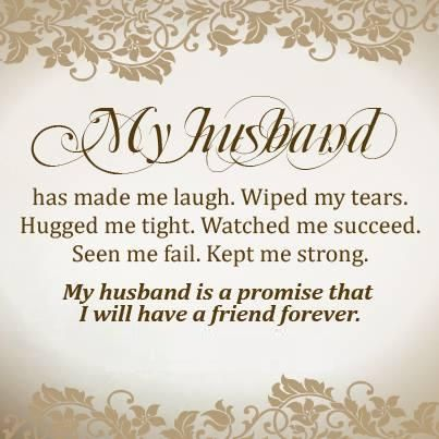 My Husband Wiped My Tears   Husband Quotes
