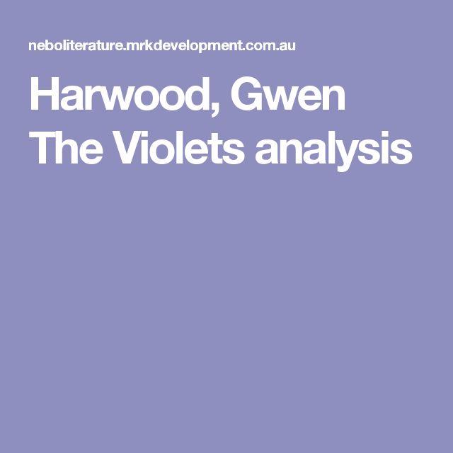 Harwood, Gwen The Violets analysis