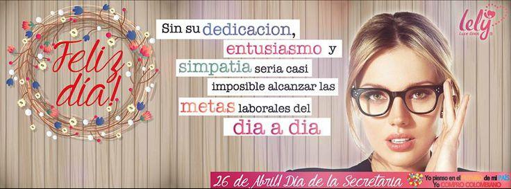 Feliz dia de la secretaria!!! @Lely Luce Linda... #colombia #reflexiones #viernes #lucelinda