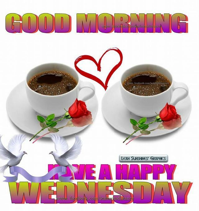 Good Morning Have A Happy Wednesday good morning wednesday wednesday quotes good morning quotes happy wednesday good morning wednesday quotes wednesday image quotes happy wednesday morning wednesday morning facebook quotes happy wednesday good morning