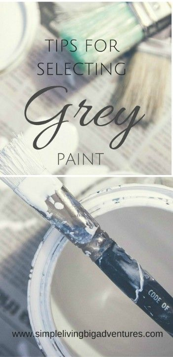 Finding it hard to select the right grey paint - follow the tips I learned when choosing grey paint.