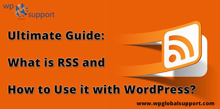 https://www.wpglobalsupport.com/what-is-rss-and-how-to-use-it-with-wordpress/ In this topic, we discuss RSS with you. RSS is easy to use and useful for quick links to your RSS feed with WordPress. RSS is advantageous for that mankind who are regularly using the web.  Tags:- Use of RSS in WordPress