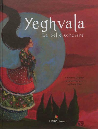 CDI - COLLEGE DE LA COTE ROANNAISE - Yeghvala, la belle sorcière