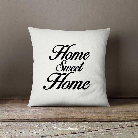 Throw pillow, 16x16 Decorative pillow, Home Sweet Home, Home decor, Sofa pillow, Pillow cover, Birthday gift idea, Cushion cover