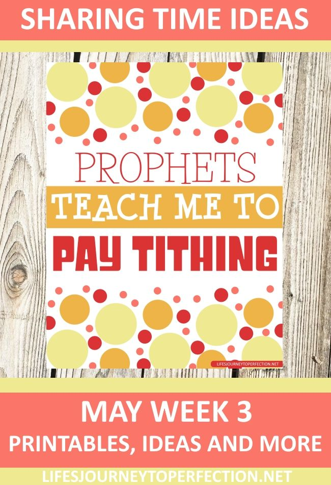 Lds Primary Sharing Time 2019 May Lesson Ideas 2018 Primary Sharing Time Ideas for May Week 3: Prophets teach me