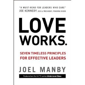 A must-read for leaders and employees by Undercover Boss Joel Manby