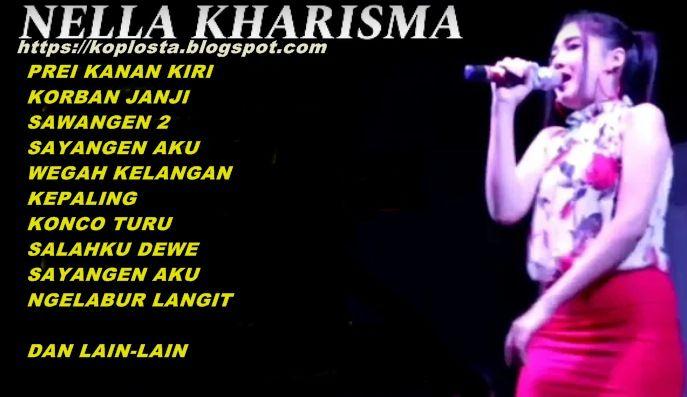 Kumpulan Lagu Nella Kharisma Mp Lengkap Download 2018 Di 2020