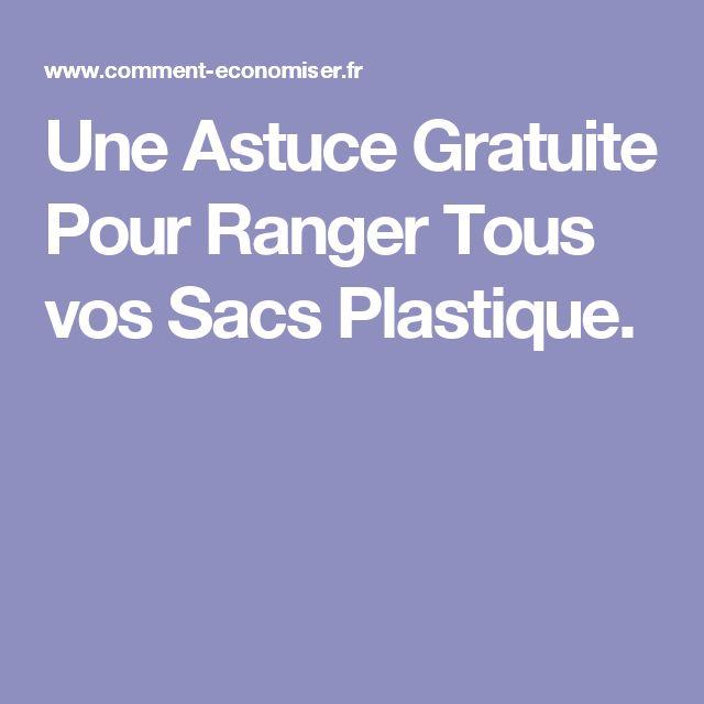 Une Astuce Gratuite Pour Ranger Tous vos Sacs Plastique.