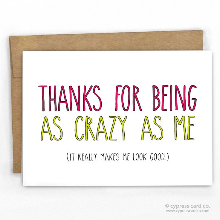 Funny Friendship/Birthday Card For that person that just gets you...and your…