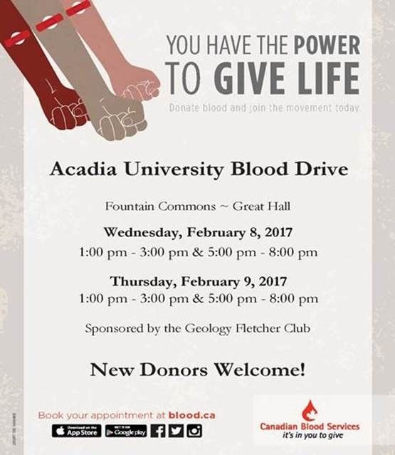 #GiveLife - Blood donors needed! Attend a clinic at #AcadiaU's Fountain Commons Feb. 8 and 9.