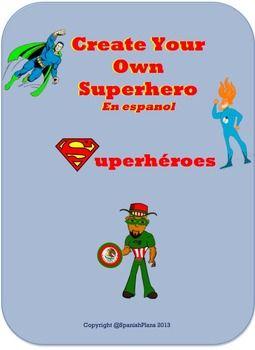 Create your own Superhero en Espanol. Crear tu propio superheroe en espanol. Fun project for Spanish class.