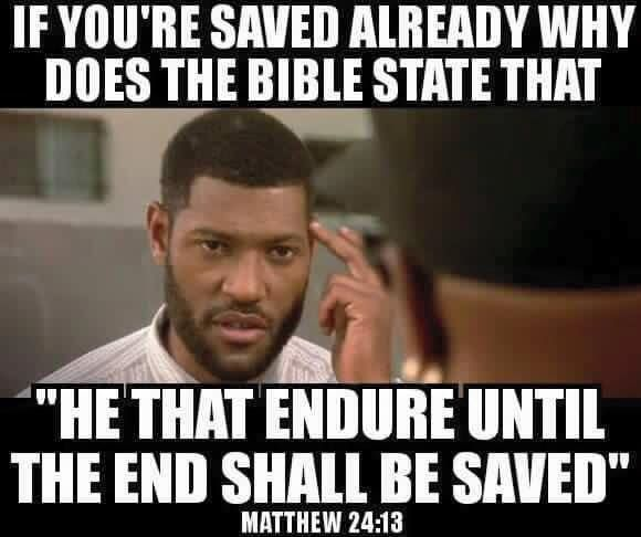 Once saved always saved is NOT an Apostolic belief, but rather a man made invention some 1,600 years too late. Source: The Catholic Study Fellowship.