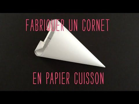 Réaliser un cornet en papier cuisson - YouTube