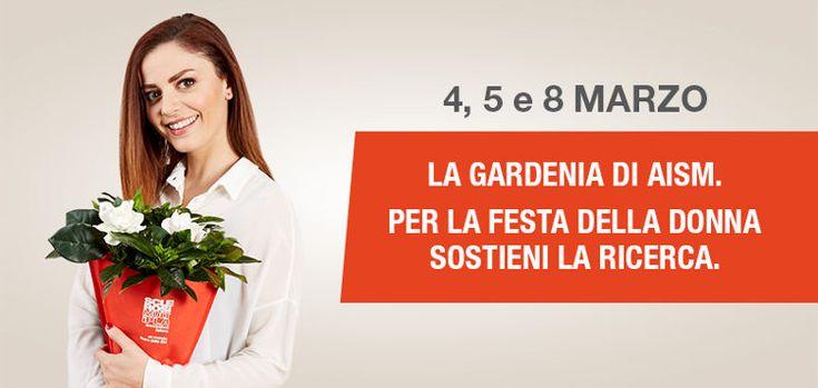 La Gardenia di AISM 2017  L'appello delle nostre testimonial: «ecco perché ho scelto AISM»