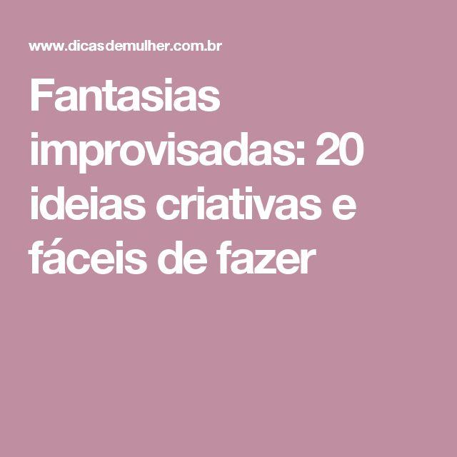 Fantasias improvisadas: 20 ideias criativas e fáceis de fazer