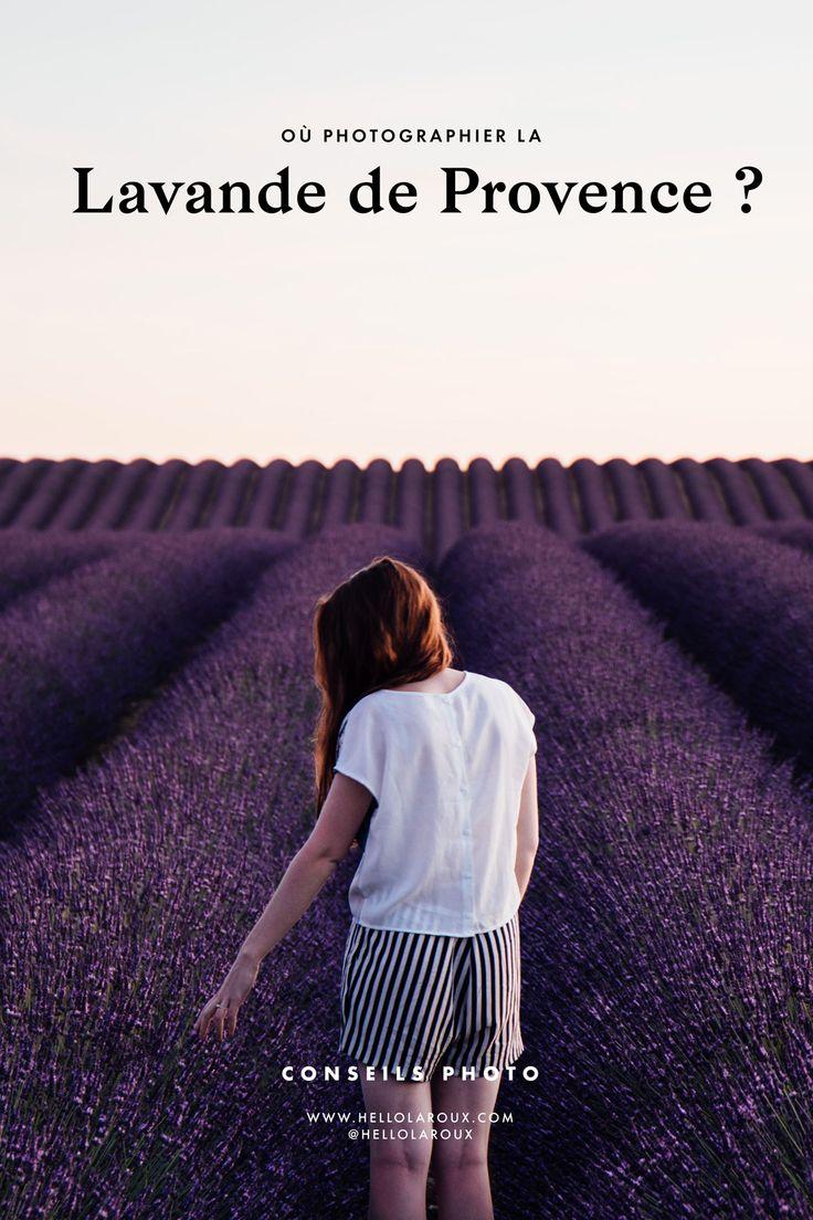 Où photographier la lavande de Provence ? Retrouvez tous nos conseils, photos, et notre sélection d'endroits pour photographier les plus beaux champs de lavande du Sud de la France.