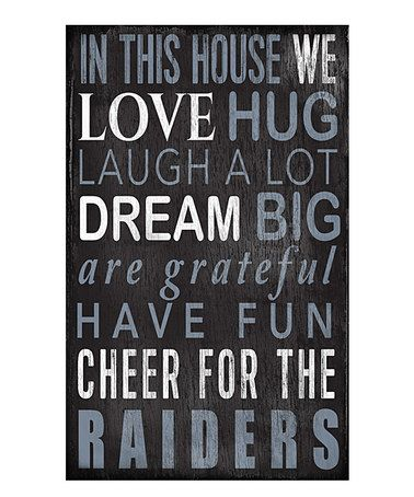 Another great find on #zulily! Oakland Raiders 'In This House We Cheer' Wall Sign #zulilyfinds